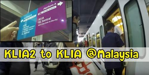 KLIA2 to KLIA Malaysia