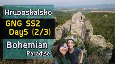 เที่ยว Bohemian Paradise 2 | GNGSS2 Day5